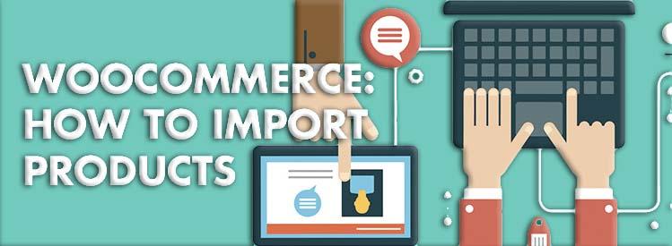 WooCommerce: come importare prodotti